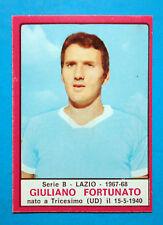 CALCIATORI PANINI 1967-68-Figurina-Sticker - FORTUNATO - LAZIO - Recuperata