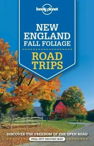Lonely Planet New England Fall Foliage Road Trips, Paperback by Balfour, Amy ...