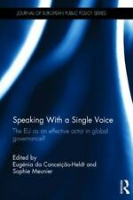 Journal of European Public Policy Special Issues As Bks.: Speaking with a...