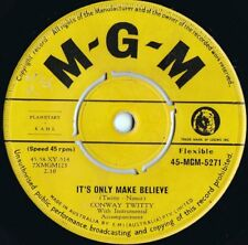 Conway Twitty ORIG OZ 45 It's only make believe VG+ '58 MGM 5271 Country