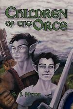 Children of the Orcs (2006, Paperback)