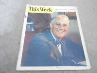 JAN 21 1945 THIS WEEK newspaper - FRANKLIN ROOSEVELT