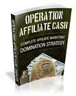 OPERATION AFFILIATE CASH - Crush The Online Internet Marketing Competition (CD)