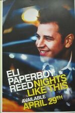 ELI PAPERBOY REED 2014 NIGHTS LIKE THIS promotional poster ~NEW~MINT~!