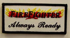 FIREFIGHTER ALWAYS READY PATCH - VETERAN OWNED BUSINESS