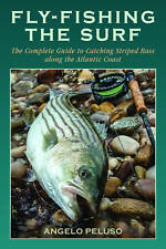 Fly Fishing the Surf: A Comprehensive Guide to Surf and Wade Fishing from Maine