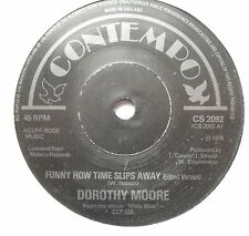 "DOROTHY MOORE - Funny How Time Slips Away - Excellent Con 7"" Single CS 2092"