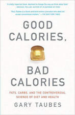 Good Calories, Bad Calories by Gary Taubes Brand New Paperback Book WT64129