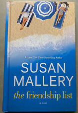 The Friendship List a Novel by Susan Mallery in Large Print