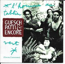 """45 TOURS / 7"""" SINGLE--GUESCH PATTI & ENCORE--L'HOMME AU TABLIER VERT--1990"""