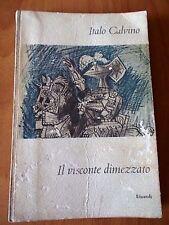 Italo Calvino IL VISCONTE DIMEZZATO 2° ed. Einaudi 1957