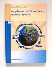 Kompaktwissen und Prüfungstraining - Fachkraft für Lagerlogistik von Rolf Weber,