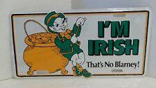 I'm Irish That's No Blarney! Novelty Metal License Plate