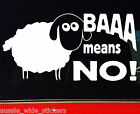 Funny Aussie BNS Country Car 4x4 ute Stickers BAAA MEANS NO