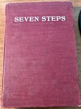 SEVEN STEPS in the Life of Professor Sidney Weltmer * 1906 HC Signed Grace Brown