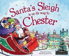 Very Good 1785530542 Hardcover Santa's Sleigh is on its Way to Chester Eric Jame