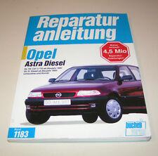 Reparaturanleitung Opel Astra F Diesel - ab Baujahr 1991!