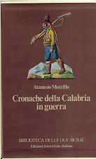 (calabria) Atanasio Mozzillo CRONACHE DELLA CALABRIA IN GUERRA 1806/11 Cof.in 3v