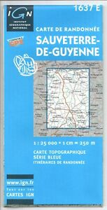 Carte de Randonnée IGN - Top 25 N°1637 E - Sauveterre Guyenne - Eds. IGN - 2003