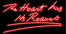 "New The Heart Has Its Reasons Neon Sign Acrylic Bedroom Gift Bar 19""x15"""