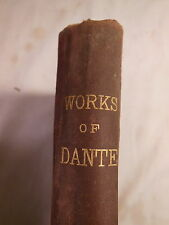 Atq 1880 WORKS OF DANTE The Vision of Hell Purgatory & Paradise of Alighieri