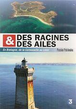 """DVD """"DES RACINES ET DES AILES de la Cornouaille au Léon"""" NEUF SANS BLISTER"""