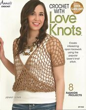 Crochet with Love Knots Patterns Lacework Women Tops Hat Scarves Annie's NEW