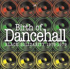 VGDHL - Birth Of Dancehall - Black Solidarity 1976-1979 [CD]