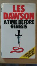 Les Dawson A Time Before Genesis: A Novel of the Future's Past 1st edition