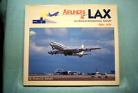 Airliners at LAX 1956-1976 by Robert D. Archer - Hardbound