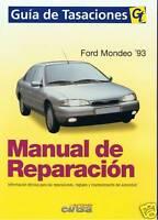 MANUAL DE REPARACION FORD MONDEO,1993-97 GAS Y DIESEL+REGALO TESTER