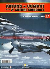 AVIONS DE COMBAT 17 WW2 DE HAVILAND Mosquito FB MK6 Maxwell AITKEN PICKARD WW 2