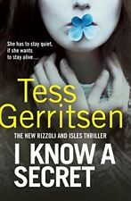 I Know a Secret: (Rizzoli & Isles 12) by Tess Gerritsen New Paperback Book