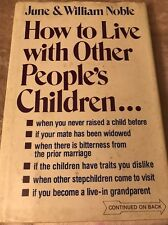 How to Live with Other People's Children June & William Noble B26