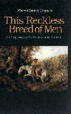 This Reckless Breed of Men: The Trappers and Fur Traders of the Southwest by Cl