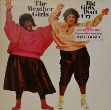 "WEATHER GIRLS - BIG GIRLS DON t CRY 1985 CBS 26474   12"" LP (X 21)"