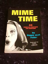 Happy Jack Feder - Mime Time 45 complete routines solo pair props staging makeup
