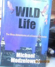 Michael Modzelewski~WILD LIFE~SIGNED