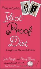 Neris and Indias Idiot-Proof Diet: A Weight-Loss Plan for Real Women by Neris T