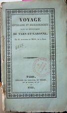 DU MEGE VOYAGE ARCHEOLOGIQUE TARN et GARONNE 1828 MOISSAC CASTEL MONTAUBAN