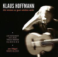 KLAUS HOFFMANN - ALS WENN ES GAR NICHTS WÄR 2 CD NEU