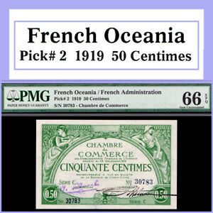 FRENCH OCEANIA 1919 50 CENTIMES P#2 PMG FINEST GEM UNC 66