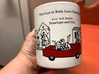 Funny coffee mug cup GUN IN BETTY LOU'S HANDBAG PENELOPE ERIC Kilncraft cartoon