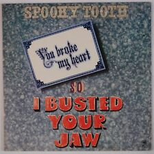 SPOOKY TOOTH: You Broke My Heart, So I Busted Your Jaw A&M Orig Rock LP