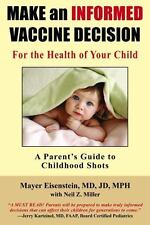 Make an Informed Vaccine Decision for the Health of Your Child: A Parent's Guide
