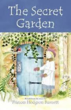 Younger Readers - The Childrens Classics Story Collection: SECRET GARDEN - NEW