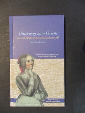 UNTERWEGS ZUM ORIENT Ida Gräfin Hahn-Hahns Schlesienfahrt 1843 Schlesien 2007