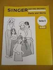 Singer Knitting Machine Pattern Book Series 6 VINTAGE Pants & Skirts 5 Ply #5933