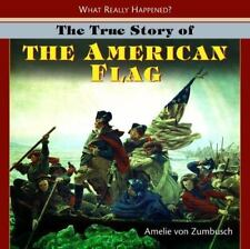 The True Story of the American Flag (What Really Happened?)-ExLibrary