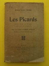 LES  PICARDS - Scènes de la vie Picarde ( Régionalisme ) - A. CAHON 1910